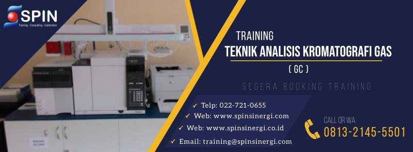 Training Teknik Analisis Kromatografi Gas GC