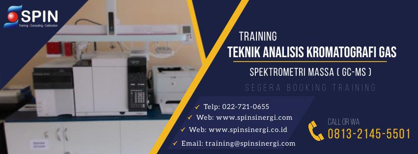 Training Teknik Analisis Kromatografi Gas Spektrometri Massa GC MS
