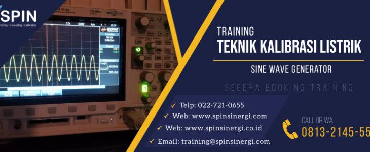 Training Teknik Kalibrasi Listrik Sine Wave Generator