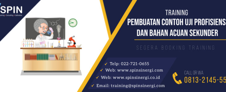 Training Pembuatan Contoh Uji Profisiensi dan Bahan Acuan Sekunder