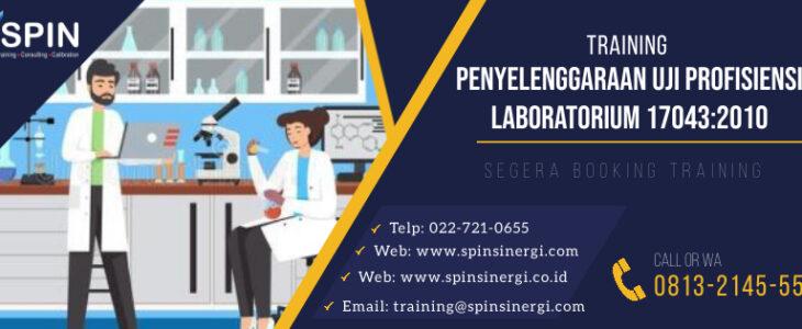 Training Penyelenggaraan Uji Profisiensi Laboratorium