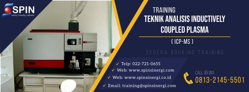Training Teknik Analisis Inductively Coupled Plasma ICP MS