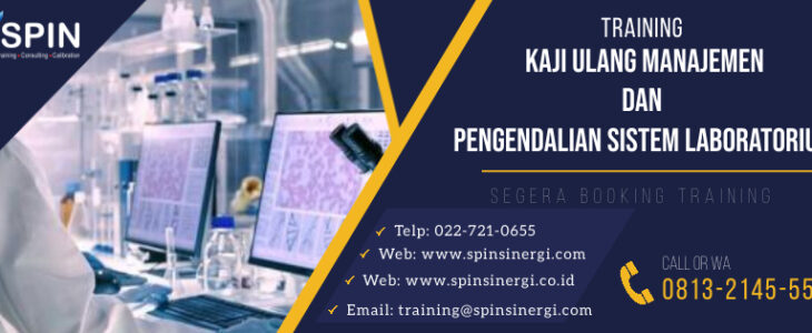 Training Kaji Ulang Manajemen Dan Pengendalian Sistem Laboratorium