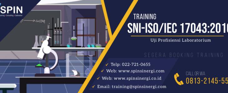 Training Implementasi Uji Profisiensi ISO 17043 2010